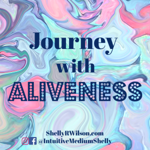Journey with Aliveness