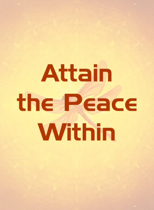 Choose to Attain the Peace Within